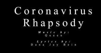 Coronavirus Rhapsody…
